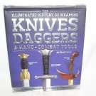 Knives, Daggers & Hand-Combat Tools (Illustrated History of Weapons) From 2014