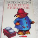 Paddington's Blue Peter Story Book by Michael Bond from 1984 Printed in UK