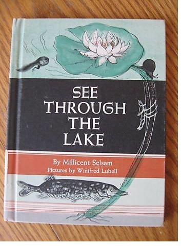 The See Through Lake by Selsam and Lubell