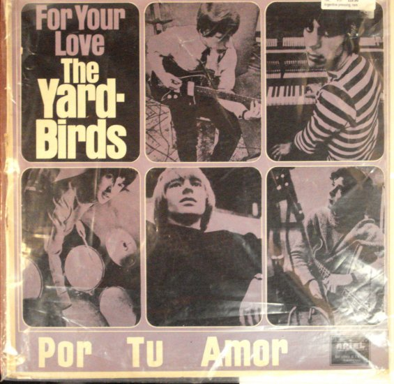 The YardBirds - For Your Love Rare Aregentine pressing