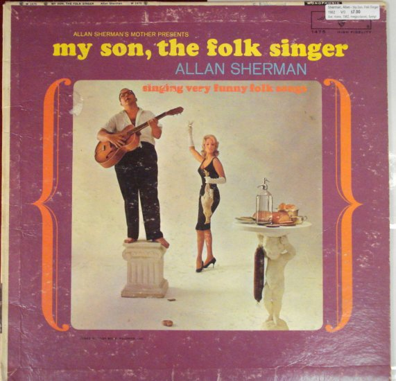 My Son, the Folk Singer - Alan Sherman singing very funny folk songs comedy lp
