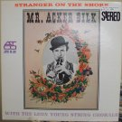 Mr. Acker Bilk with the Leon Young String Chorale Stranger on the Shore LP 1961