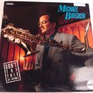 Michael Brecker Don't Try this at Home LP 1988 Impulse