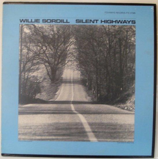 Willie Sordill - Silent Highways RARE Folk LP