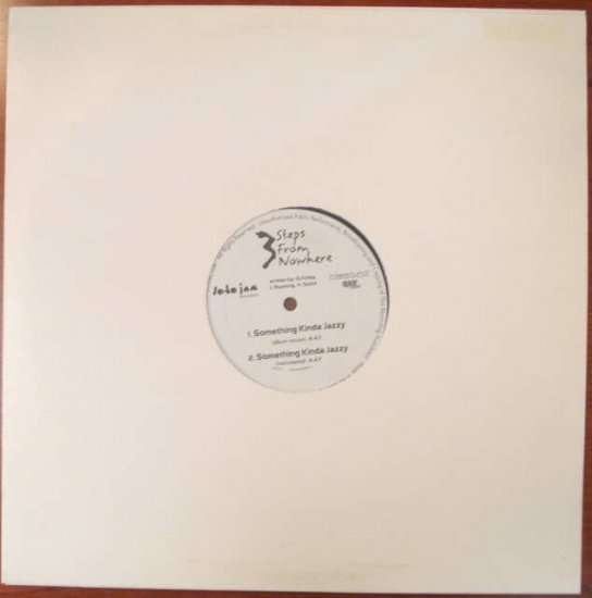 3 Steps from Nowhere- Something Kinda Jazzy RARE Hip-Hop 12""