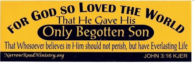 FOR GOD SO LOVED THE WORLD Bumper Sticker