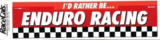I'D RATHER BE ENDURO RACING Bumper Sticker