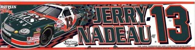 JERRY NADEAU #13 Bumper Sticker