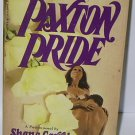 PAXTON PRIDE by Shana Carrol BOOK + FREE U.S. SHIPPING