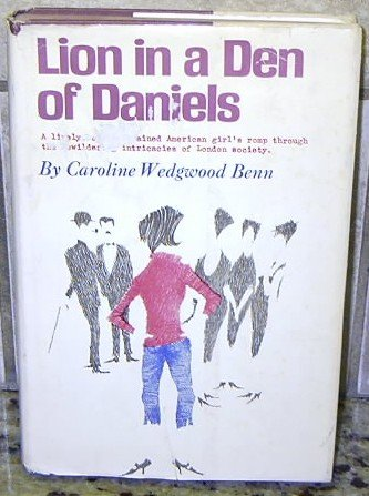 LION IN A DEN OF DANIELS by Caroline Wedgwood Benn BOOK + FREE U.S. SHIPPING