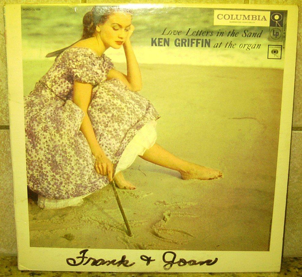 Love Letters in the Sand KEN GRIFFIN Columbia MONO LP Record Vinal ALBUM CL-1039