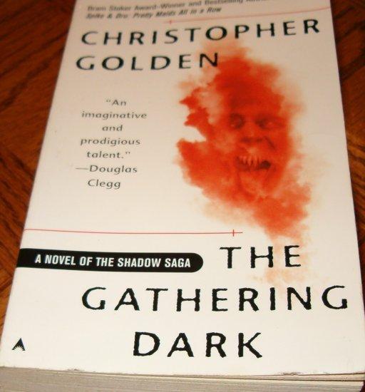 the Gathering Dark- Christopher Golden