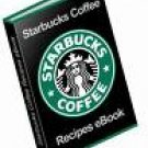 STARBUCKS COFFEE AND DESSERT RECIPES EBOOK