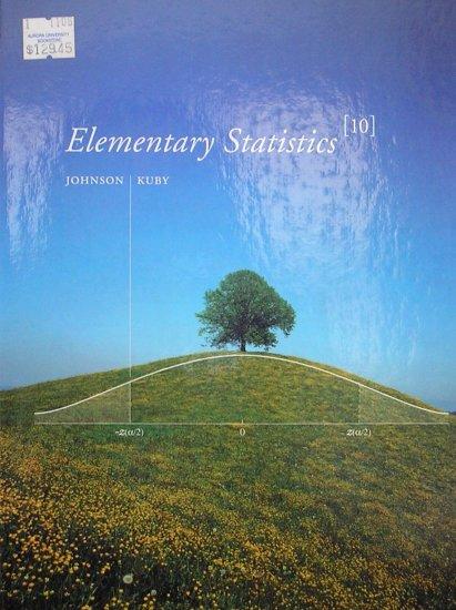 Elementary Statistics (10th Edition): ISBN-10: 0495017639,  ISBN-13: 978-0495017639