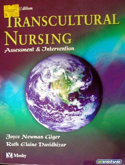 Transcultural Nursing: Assessment & Intervention: ISBN-10: 0323022952, ISBN-13: 978-0323022958