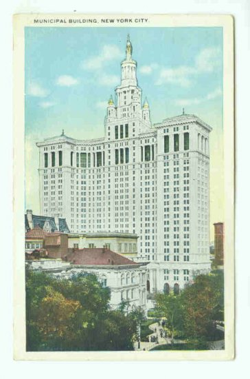 73684 NY New York City Vintage Postcard  Municipal Building 1921