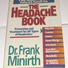 The Headache Book by Frank Minirth, Sandy Dengler  1994 Non-fiction Used Book