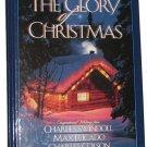 Glory of Christmas by C. Colson, C. Swindoll, M. LUCADO Christian Book Used