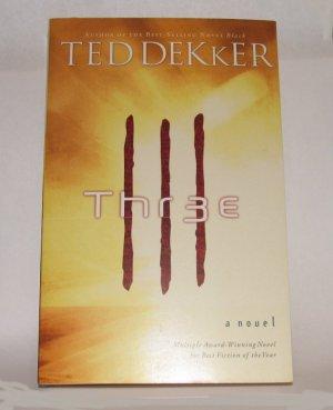 THR3E a Book by Ted Dekker, psychological Christian thriller