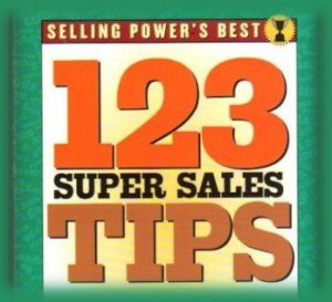 Selling Power's Best: 123 Super Sales Tips by Selling Power Magazine softcover Book New