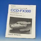 Sony Handycam Video 8 CCD-FX300 Operation Manual