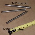 """Stainless round bar .375"""" diam x 4 to 5"""" long R/L"""