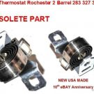 CHOKE THERMOSTAT CHEVROLET 283 CHEVROLET 327 CHEVROLET 307 2 BARREL  1962 - 1970