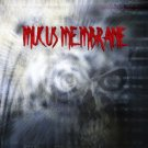 Mucus Membrane: Demo 2001