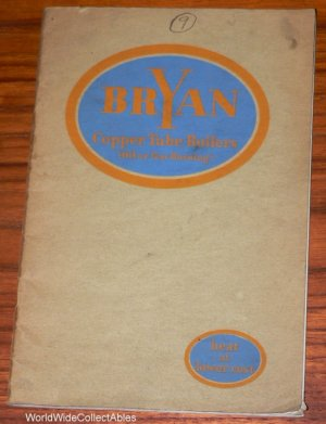 1929 BRYAN COPPER TUBE BOILER original Catalog containing ASBESTOS