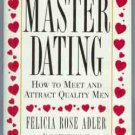 Master Dating: How to Meet and Attract Quality Men!