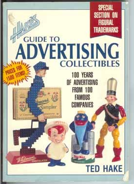Hake's Guide to Advertising Collectibles