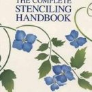 Complete Stenciling Handbook - Beautiful Design & Instructions