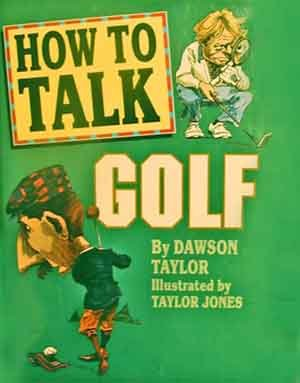 How to Talk Golf - Hard Cover - Great Gift for Your Favorite Golfer or Golf Widow!