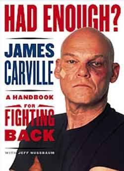 James Carville Book - Had Enough?