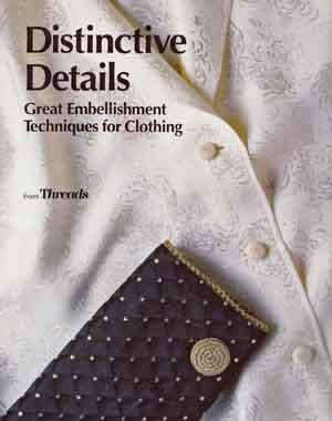 Distinctive Details: Great Embellishment Techniques for Clothing