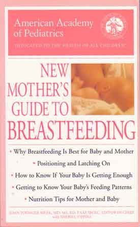 New Mother's Guide to Breastfeeding - The American Academy of Pediatrics