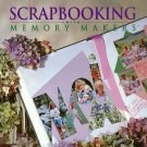 Scrapbooking with Memory Makers.    By Michele Gerbrandt and Kerry Arquette