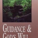 Guidance and God's Will    Bible Study      Tom Stark