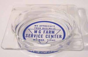 Glass Ashtray � Ad for MG Farm Service Center, Weimar TX