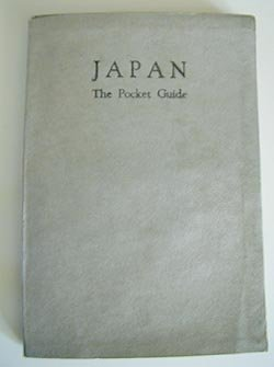 Guidebook from Occupied Japan for Use by the Allies 1946