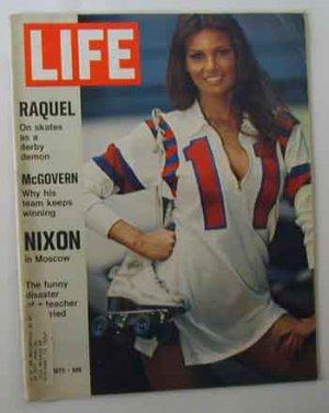 1972 June 2 Life Magazine. Raquel Welch. George McGovern. Gary Hart. Satchel Paige.