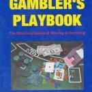 The Gambler's Playbook  Poker, Slots, Roulette, Blackjack & More