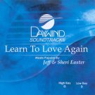 Learn to Love Again      Accompaniment CD    Christian Music   With / Without Background Vocals