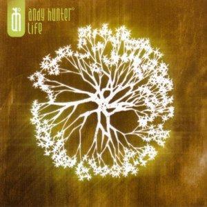 Life    Christian Music CD by Andy Hunter    Enhanced Version