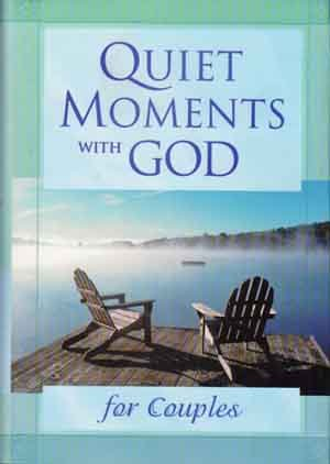 Quiet Moments with God for Couples    Christian Marriage Devotionals