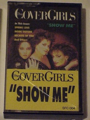 Show Me(Fever Records) - The Cover Girls(Cassette 1987)