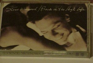 Back In The High Life - Steve Winwood (Cassette 1990)