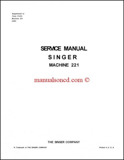 Singer 221 Sewing Machine Service Manual Featherweight