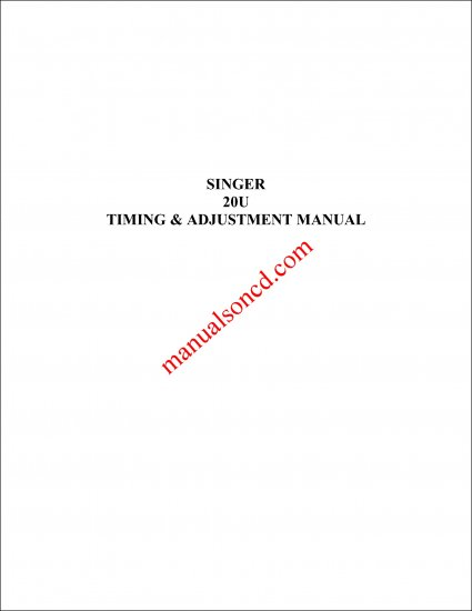 Singer 20U Sewing Machine Timing and Adjustment Manual