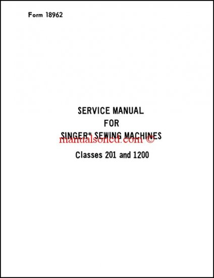 Singer 201 And 1200 Service Manual Parts Diagram Included